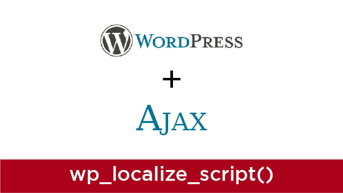 wp_localize_script ajax url working with example tutorial
